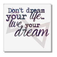 live your dream Foto su Tela