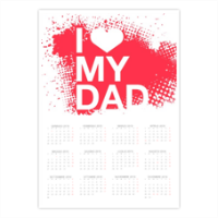 I Love My Dad - Foto Calendario A3 pagina singola