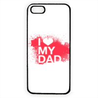 I Love My Dad - Cover iPhone 5