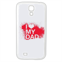 I Love My Dad - Cover Samsung Galaxy S4