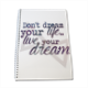 live your dream Block Notes A4