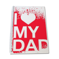 I Love My Dad - Quaderno A4