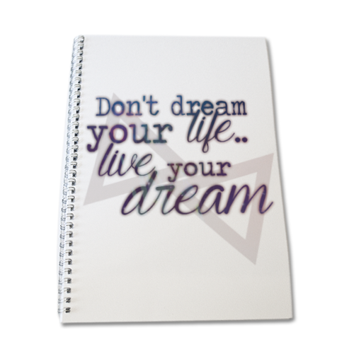 live your dream Quaderno A4