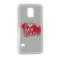 I Love My Dad - Cover Samsung Galaxy S5 mini