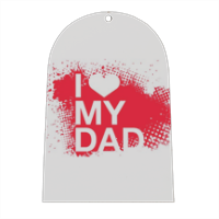 I Love My Dad - Campana in masonite