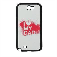 I Love My Dad - Cover Samsung galaxy note 2
