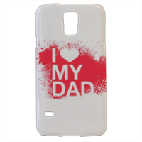 I Love My Dad - Cover samsung Galaxy s5 3D