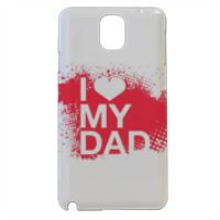I Love My Dad - Cover samsung galaxy note3 3d