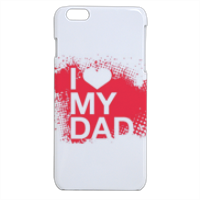 I Love My Dad - Cover iPhone 6 plus stampa 3D