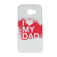 I Love My Dad - Cover Samsung Galaxy S6 3D