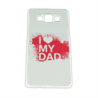 I Love My Dad - Cover Samsung A5