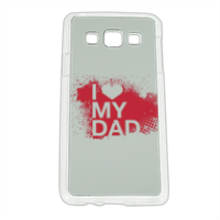 I Love My Dad - Cover Samsung A3