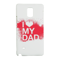 I Love My Dad - Cover Samsung Note 4 3D