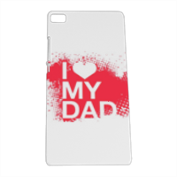 I Love My Dad - Cover Huawei P8 3D