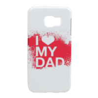 I Love My Dad - Cover Samsung S6 Edge 3D