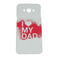 I Love My Dad - Cover Samsung A8 3D