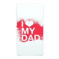 I Love My Dad - Cover Huawei P8 Lite 3D