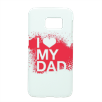 I Love My Dad - Cover Samsung Galaxy S7 3D