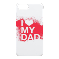 I Love My Dad - Cover iPhone 7 Plus 3D