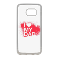 I Love My Dad - Cover in silicone Samsung S7