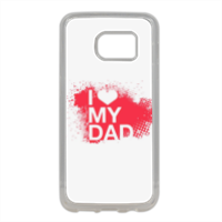 I Love My Dad - Cover in silicone Samsung S7 Edge