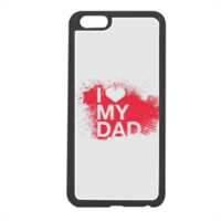 I Love My Dad - Cover in silicone iPhone 6 plus