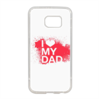 I Love My Dad - Cover in silicone Samsung S6 edge