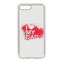 I Love My Dad - Cover in silicone iPhone 7 Plus