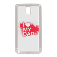 I Love My Dad - Cover in silicone Samsung Note 3