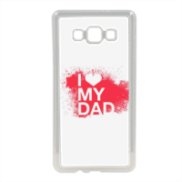 I Love My Dad - Cover in silicone Samsung A7